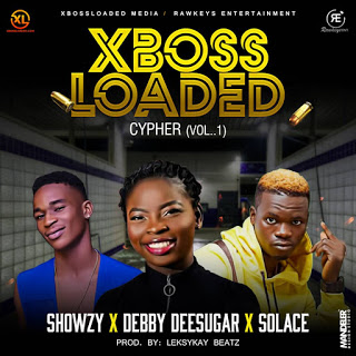 [MUSIC] DEBBYDEE SUGAR X SOLACE X SHOWZY — XBOSSLOADED CYPHER